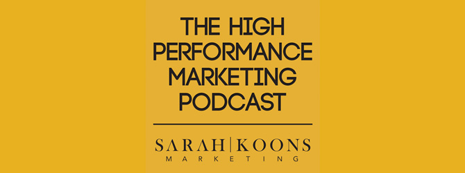 The High Performance Marketing Podcast